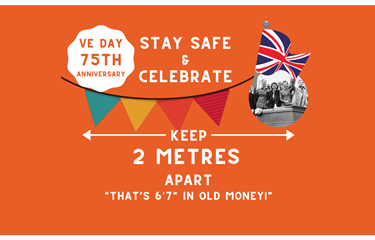Keep safe and celebrate the 75th anniversary of VE Day